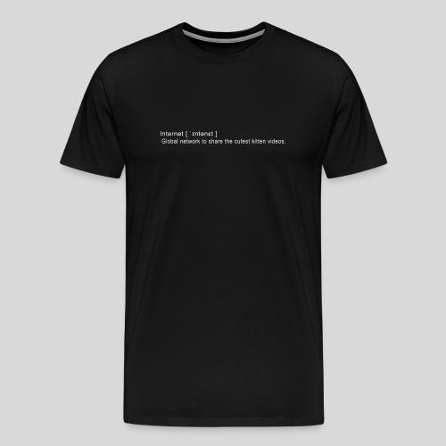Internet - Men's Premium T-Shirt