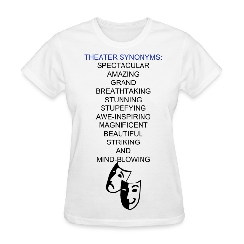 Theater Synonyms - F - Women's T-Shirt