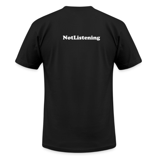 Listening/Not Listening - Men's  Jersey T-Shirt