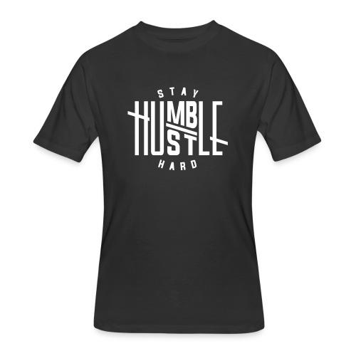 Stay Humble Hustle Hard T-Shirt - Men's 50/50 T-Shirt