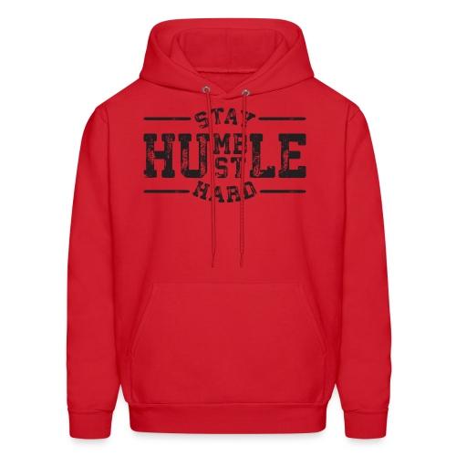Stay Humble Hustle Hard Hoodie - Men's Hoodie