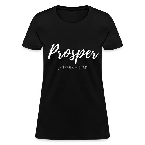Prosper Jeremiah 29:11 - Women's T-Shirt