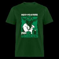 T-Shirts ~ Men's T-Shirt ~ Hazlo o no lo hagas, pero no lo intentes [ESP]