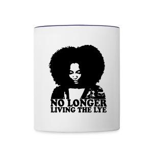 No Longer Living the Lye - Contrast Coffee Mug