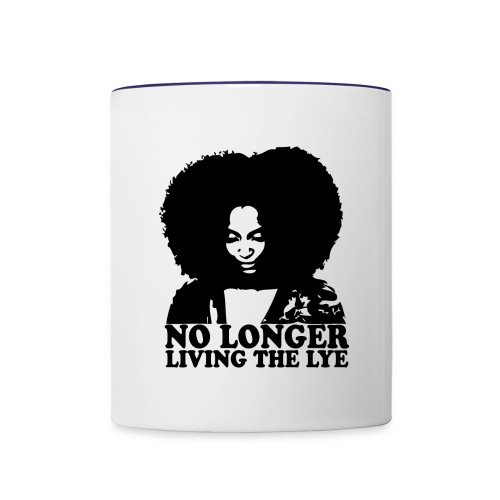 No Longer Living the Lye - Contrast Coffee Mug