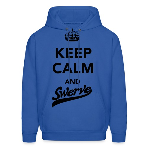 Keep Calm and swerve - Men's Hoodie