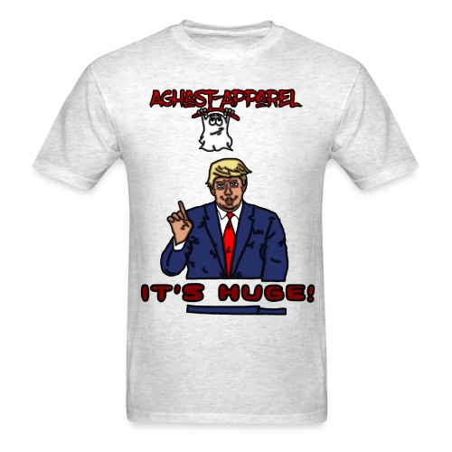 Trump by: Aghast-Apparel (Any Color) - Men's T-Shirt