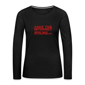 * Save The Internet *  - Women's Premium Long Sleeve T-Shirt