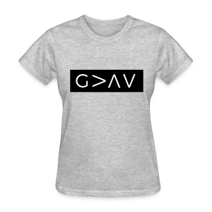 God Is Greater Than The Highs And Lows - Women's T-Shirt
