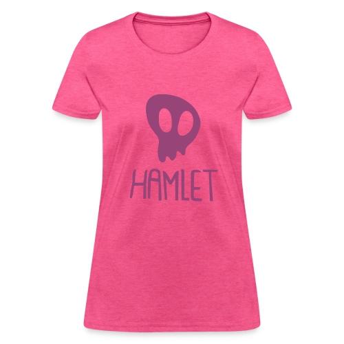 Claire Nunez - Hamlet - Women's T-Shirt