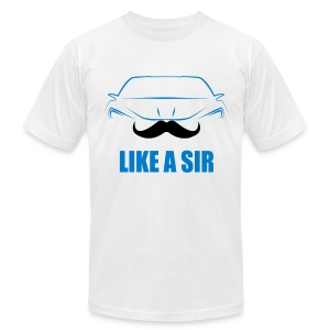 Like a Sir V1 - Men's T-Shirt by American Apparel