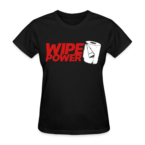 Wipe Power - Women's T-Shirt