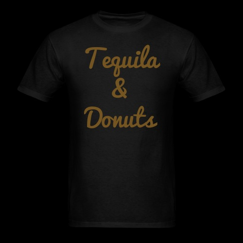 Tequila and Donuts - Men's T-Shirt