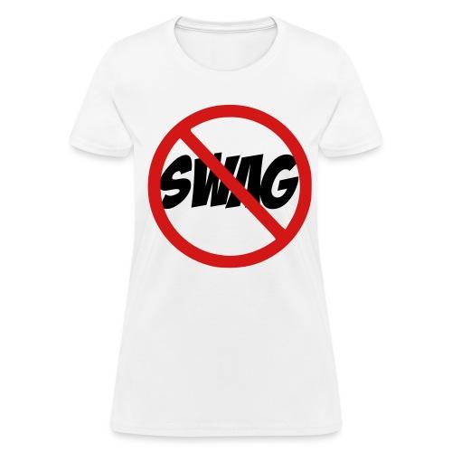 No To Swag - Women's T-Shirt