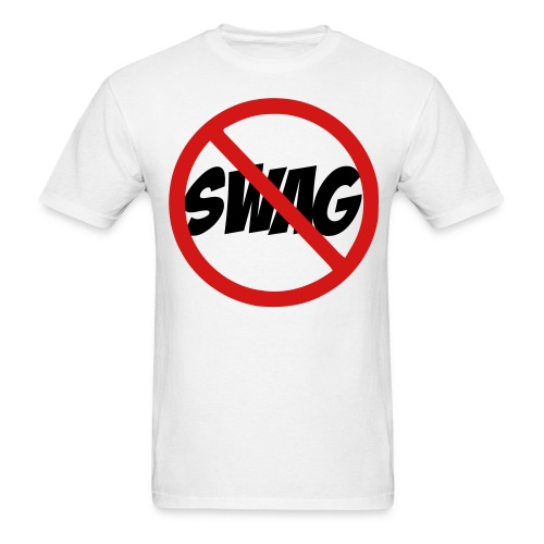 No To Swag - Men's T-Shirt