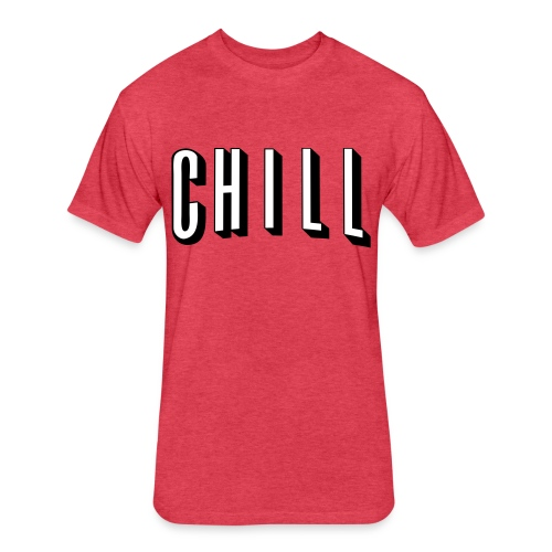 NETFLIX AND CHILL - Fitted Cotton/Poly T-Shirt by Next Level