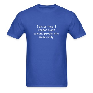 I am so true T-Shirt - Men's T-Shirt
