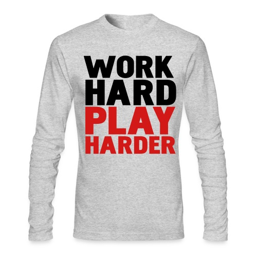 Work, Play - Men's Long Sleeve T-Shirt by Next Level