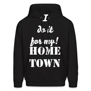Do it for my city Hoodie - Men's Hoodie