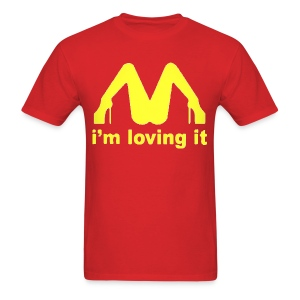 I'm loving it. - Men's T-Shirt
