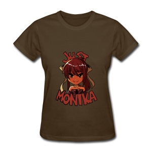 Just Monika - Women's T-Shirt