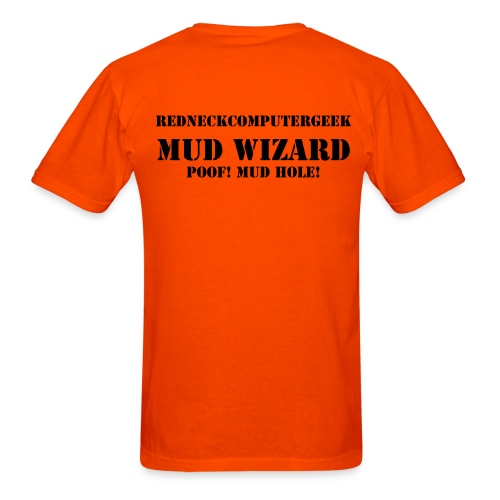 Mud Mower! on front  - Men's T-Shirt