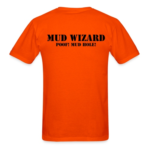 Mud Wizard just Name on back - Men's T-Shirt
