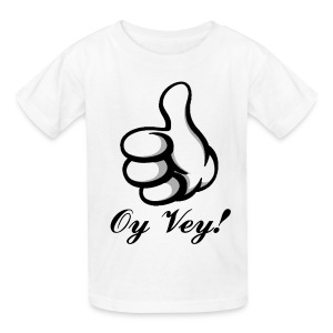 Oy Vey - Kids' T-Shirt