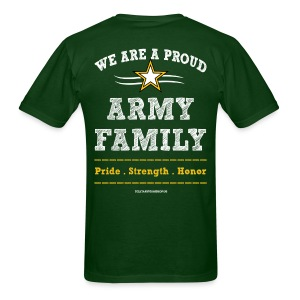 Army UNCLE T Shirts - FAMILY Pride Strength Honor - Art Both Sides - Men's T-Shirt