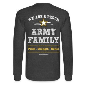 Army UNCLE Long Sleeve T Shirts - FAMILY Pride Strength Honor - Art Both Sides - Men's Long Sleeve T-Shirt