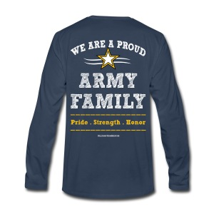 Army UNCLE Long Sleeve Shirts -Premium- FAMILY Pride Strength Honor - Art Both Sides - Men's Premium Long Sleeve T-Shirt