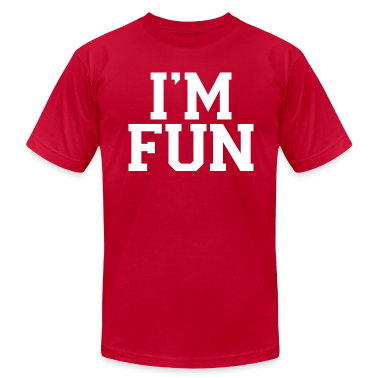 I'm Fun American Apparel T-Shirt