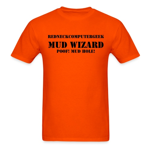 Mud Wizard on front  - Men's T-Shirt