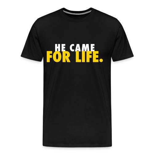 For Life Tee - Men's Premium T-Shirt