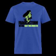 T-Shirts ~ Men's T-Shirt ~ FrankenStorm Hurricane Sandy Support Shirt
