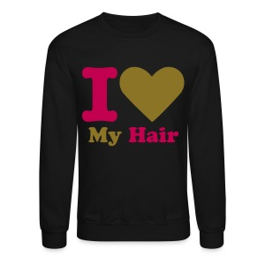 Crewneck Sweatshirt - ycaf,naturalbosslady,natural hair tshirts,natural hair tee,natural hair products,natural hair,natural boss lady,kinky hair,curly hair,afro tshirt