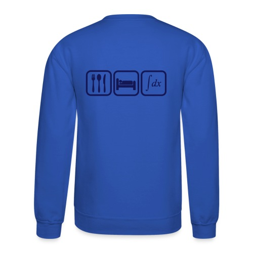 Sweat shirt maths humor, eat, sleep, calculate - Crewneck Sweatshirt