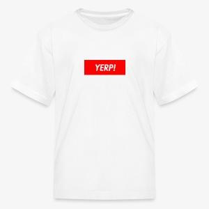 YERP! Youth Tee - Kids' T-Shirt