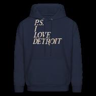 Hoodies ~ Men's Hoodie ~ P.S. I Love Detroit