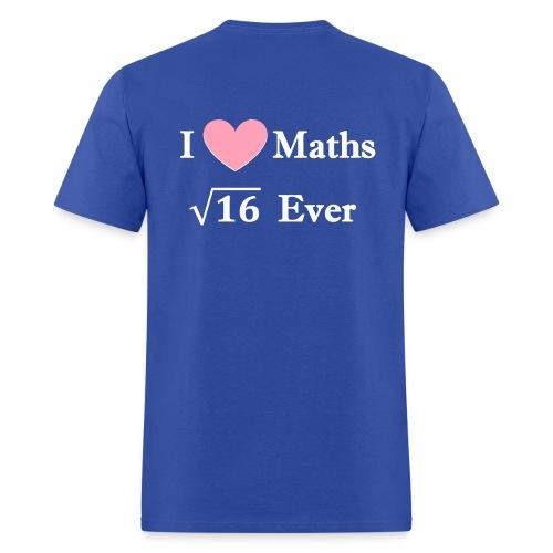 T shirt maths humor, I love maths 4 ever - Men's T-Shirt