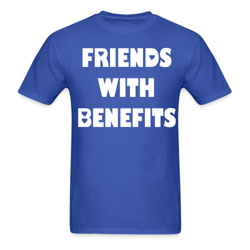 Friend With Benefits (Male) - Men's T-Shirt