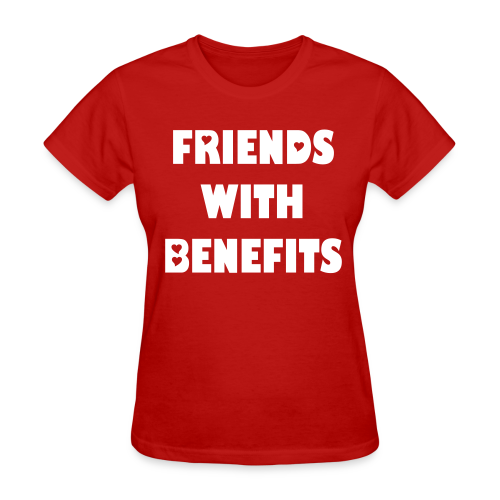 Friend With Benefits (Female) - Women's T-Shirt
