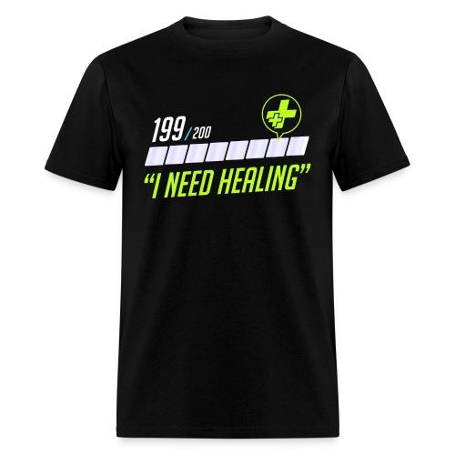 Men's I Need Healing - Men's T-Shirt