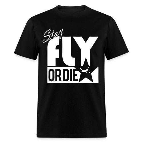 fly or die - Men's T-Shirt