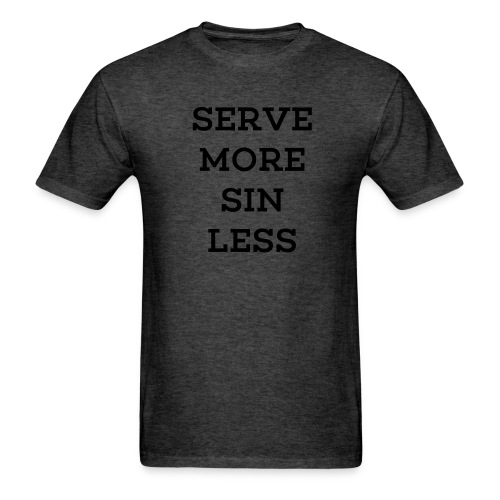 Serve More (Blackout Edit) - Men's T-Shirt