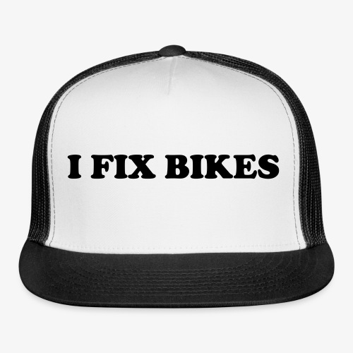 i fix bikes baseball cap - Trucker Cap