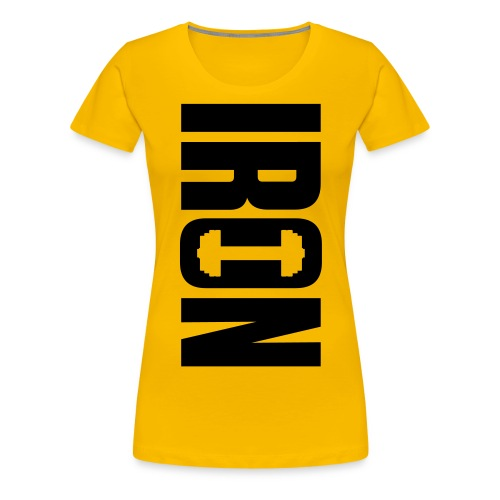 IRON - Women's Premium T-Shirt