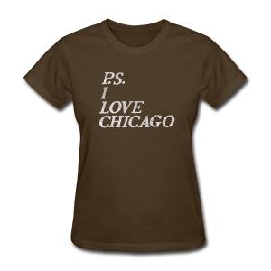 P.S. I Love Chicago - Women's T-Shirt