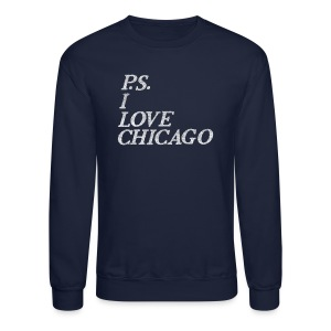 P.S. I Love Chicago - Crewneck Sweatshirt