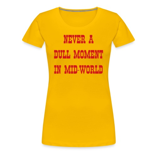 Mid-World - Women's Premium T-Shirt